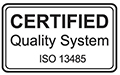 Certified Quality System - ISO